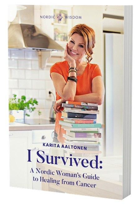 I Survivedd: A Nordic Woman's Guide to Healing from Cancer - book by Karita Aaltonen, published by Nordic Wisdom